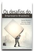 Os desafios do empresário brasileiro